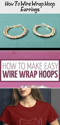 Learn how to wire wrap hoop earrings the easy way! This beginner wire wrapping t. Learn how to wire wrap hoop earrings the easy way! This beginner wire wrapping tutorial and DIY jew Wire Wrapped Earrings, Hoop Earrings, Wire Wrapping Tutorial, Upcycled Vintage, Diy Jewelry Making, Crafts To Make, Make It Simple, Beaded Jewelry, Wraps