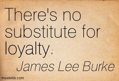 Trust And Loyalty Quotes Tumblr Trust And Loyalty Quotes, James Lee Burke, Quotations, Qoutes, Call Me, Relationship Quotes, Death, Tumblr, Sayings