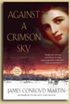 Against A Crimson Sky - A Novel