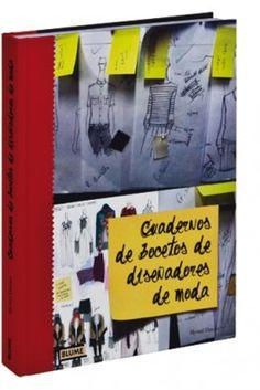 Cuadernos de bocetos de diseñadores de moda, Hywel Davies. Blume