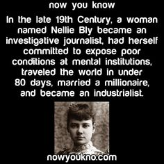 Nellie Bly: one of my many heroes!