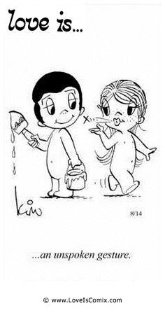 Love is... an unspoken gesture.