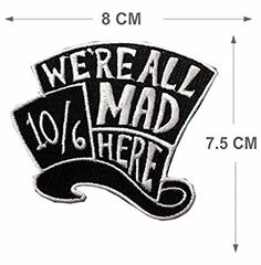 Mad Hatter Iron Sew on Embroidered Patch Badge Alice in Wonderland Embroidery for sale online Cute Patches, Pin And Patches, Iron On Patches, Disney Patches, Denim Jacket Patches, Embroidery Patches, Embroidered Patch, Embroidery Art, Morale Patch