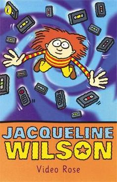 Buy Video Rose by Jacqueline Wilson from Waterstones today! Click and Collect from your local Waterstones or get FREE UK delivery on orders over £20.