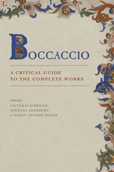 Nouveauté ! Boccacio. A Critical Guide to the Complete Works,  edited by Victoria Kirkham, Michael Sherberg, Janet Levarie Smarr, The University of Chicago Press, hardback, 576 pages, 40 €. Commander sur Abebooks : http://www.abebooks.fr/servlet/BookDetailsPL?bi=12230883839&searchurl=an%3Dsherberg%26amp%3Bsts%3Dt%26amp%3Bvci%3D57854540%26amp%3Bx%3D53%26amp%3By%3D12
