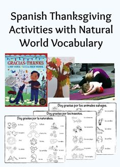 Spanish Thanksgiving activities teach vocabulary about the natural world. Coloring pages, game, yoga sequence and book about being thankful for nature.