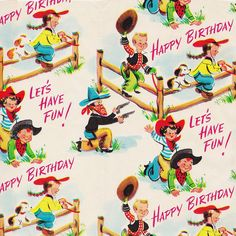 ` Happy Birthday Cowboys and Cowgirls 1950s `