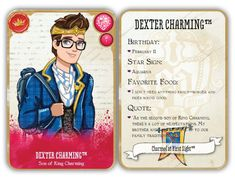 """Ever After High Dexter Charming: Son of Prince Charming Release: January Quote: """"As the second son of King Charming, there's a lot of hexpectations. My brother and I have to live up to our family traditions"""". Ever After High Names, Ever After High Rebels, Kinra Girl, Dexter Charming, Character Bio, Ever After Dolls, Raven Queen, Monster High Dolls, Family Traditions"""