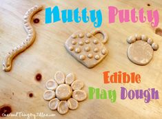 Edible Play Dough! Let's Make Some Nutty Putty! :-)