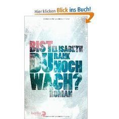 Bist du noch wach?: Roman: Amazon.de: Elisabeth Rank: Bücher