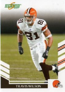 CLEVELAND BROWNS - Travis Wilson #198 SCORE 2007 NFL American Football Trading Card