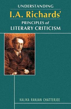 Understanding I. A. Richards' Principles of Literary Criticism [Dec 01, 2009]