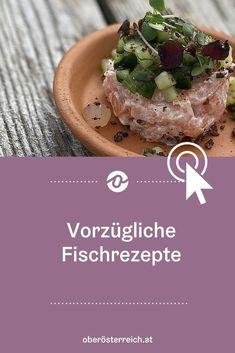 Ob Steckerlfisch, Fischtartar oder Fischsuppe: Wir haben Köche aus ganz Oberösterreich nach ihren liebsten Rezepten gefragt. Hier findest du einfache und raffinierte Gerichte für dein Urlaubsfeeling. Hol die deinen Urlaub in Österreich nach Hause und koche diese schmackhaften Gerichte nach. #uppermoments #upperaustria #urlaubinösterreich #urlaubinoberösterreich #oberösterreich #rezepte #fischrezepte #kulinarik #kochen #familienküche Oatmeal, Breakfast, Food, Chowder, Easy Meals, Recipies, The Oatmeal, Morning Coffee, Rolled Oats