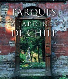 Parques y jardines de Chile by Juan Larson - issuu