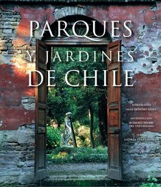 Parques y jardines de Chile by Juan Larson - issuu