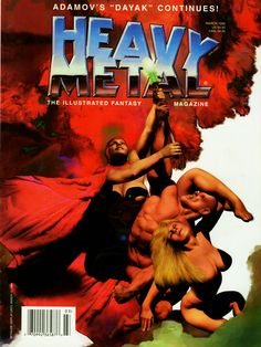 Heavy Metal Cover art by Richard Corben. Arte Heavy Metal, Heavy Metal Movie, Heavy Metal Rock, Metal Fan, Metal Magazine, Magazine Art, Magazine Covers, Pulp Magazine, Mundo Comic