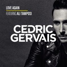 "RADIO   CORAZÓN  MUSICAL  TV: CEDRIC GERVAIS PRESENTA ""LOVE AGAIN"" (FEAT ALI TAM..."