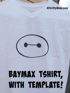 Baymax tshirt with template, diy, tshirt, baymax, big hero six. kids shirt, fun craft idea, thrifty craft idea