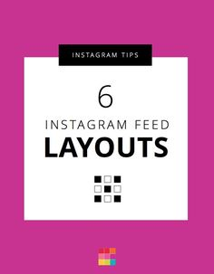 6 Types of Instagram Grid Layouts | Here are 6 Instagram Grid Layouts you can use now to make your Instagram Theme. Also included: Instagram visual planner and Instagram tips.