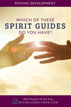 Learn all about the 5 common types of spirit guides & how to connect with your #SpiritGuide for psychic development training & guidance. Click to find out the four types of spirit guides that you need to know from 2017 #PsychicMedium of the Year Michelle Beltran | #Psychic Development | Psychic Readings | Psychic Abilities + Accurate Readings