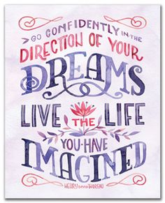Art Print- Live the Life You Have Imagined