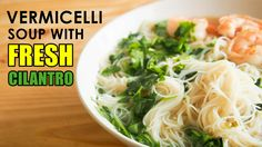 How to cook vermicelli soup