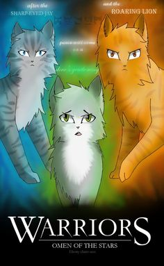 I'm almost done with the Omen of the Stars series. (top left, Jayfeather, top right, Lionblaze, below, Dovewing)