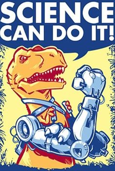 With good old American hard work and ingenuity, even T-Rex can do it.