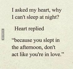 Don't act like you're in love. | 1000 Cant Sleep At Night, I Cant Sleep, I Dont Like You, Love You, Its Okay Quotes, Funny Jokes, Hilarious, Best Funny Pictures, The Funny