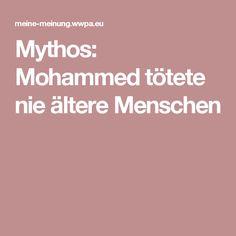 Mythos: Mohammed tötete nie ältere Menschen
