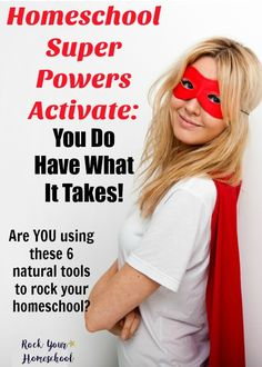 Do you realize that you have homeschool super powers? Yes, you do! Are you using these powers to help you rock your homeschool? Find out what these 6 tools are & how you can be accessing for greater homeschool peace.