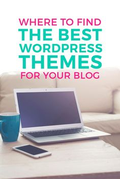 Whether you're looking to start a blog or you're looking to upgrade your blog theme, here's a resource on where to find the best WordPress blog themes.