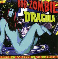 "rob zombie movie artwork   ROB ZOMBIE Dragula (Scarce 1998 US promo 7"" with Super Monster Sex ..."