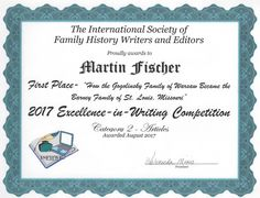JGS of Illinois vice president of publicity Marty Fischer has won the first-place award for published articles from the International Society of Family History Writers and Editors.