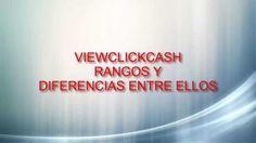 ViewClickCash-Rangos-Diferencias Derrota la Crisis Afiliados: (En construcci) Registro en:http://www.viewclickcash.com/54922?l=es Suscribete: https://www.yo...