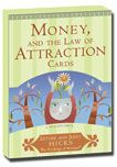 Great uplifting material to read and listen to....Money and The Law of Attraction Cards: Learning to Attract Health, Wealth & Happiness