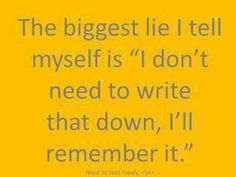 Oh this is so much me.......my memory is a long as my big toe :)