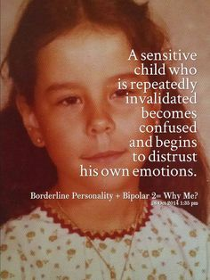 SOURCE: INVALIDATION http://eqi.org/invalid.htm *************** My Page Site; https://www.facebook.com/BorderlinePersonalityDisorderInsight