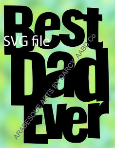 Best Dad, Paper Cutting, Fathers Day, My Design, Dads, Templates, Birthday, Handmade Gifts, Club