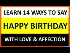 This video explains different sentences that we can you to say Happy Birthday or convey birthday wishes. happy birthday, how to wis. Fluent English, English Grammar, Learn English, How To Wish Birthday, Different Sentences, Birthday Wishes, Happy Birthday, Grammar For Kids, Learning Channel