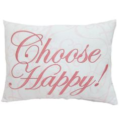 Susan Winget Breast Cancer Awareness ''Choose Happy'' Canvas Pillow