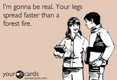 My first thought when I met you at Muncie dragway..well that and how white trashy you were.