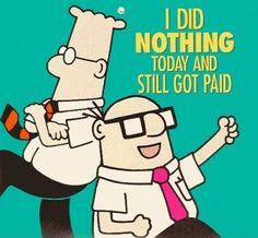 this is me at least 1 day a week lol Hey Arnold, Office Humor, Work Humor, Work Funnies, Funny Office, Spoken Word, Dilbert Comics, Dilbert Cartoon, Federal