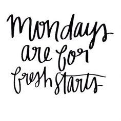 Mondays = fresh starts!!! ㄟ(ツ)ㄏ Let's get started!!!