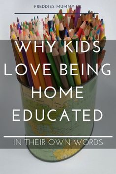 Why kids love home education, in their own words #homeschool #homeeducation