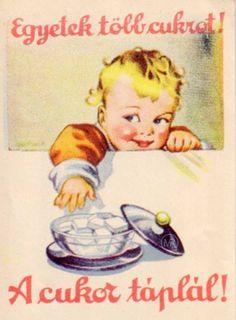 Egyetek több cukrot!