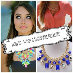 How to wear a Statement Necklace, open the link to a great pic on what shape necklace to wear with each type top!