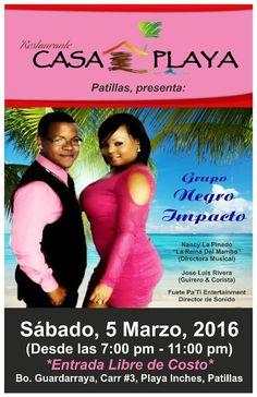 Grupo Negro Impacto @ Casa Playa Restaurant #sondeaquipr #negroimpacto #casaplayarest #patillas