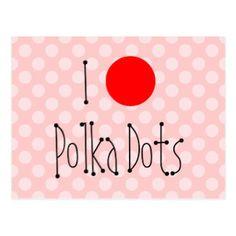 Customizable I Love Polka Dots Postcard