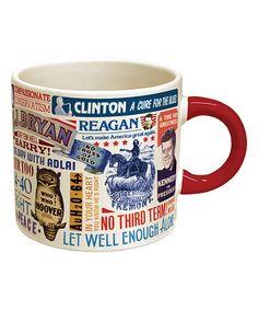 Another great find on #zulily! Presidential Slogan Mug #zulilyfinds
